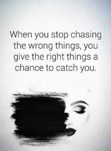 Inspirational-life-Quotes-Life-Sayings-When-You-Stop-Chasing