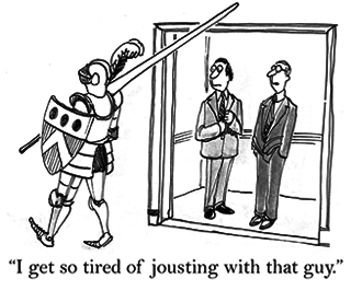 I get so tired of jousting with that guy